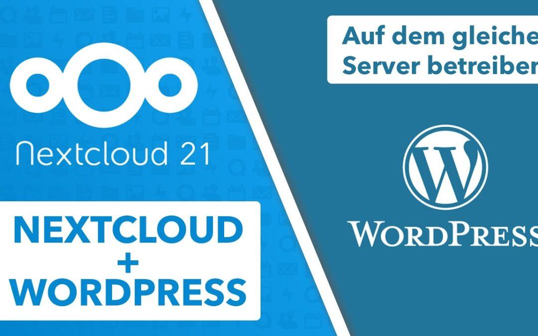 Nextcloud und WordPress auf einem Server installieren – Cloud & Website auf dem gleichen Server