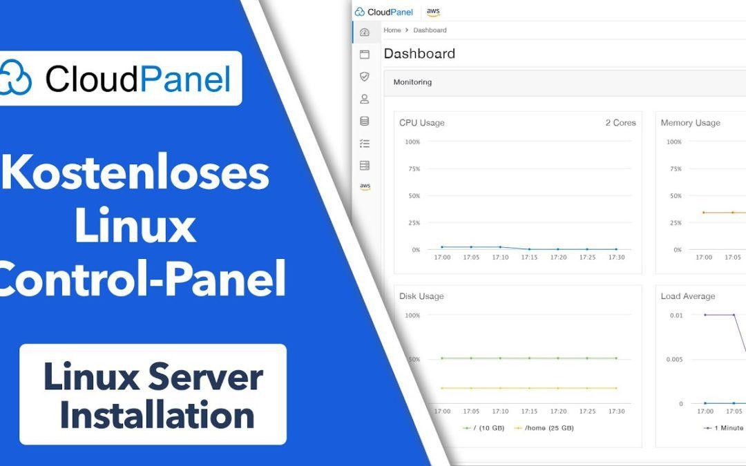 Die BESTE kostenlose Control-Panel Software – CloudPanel – Installation und Konfiguration