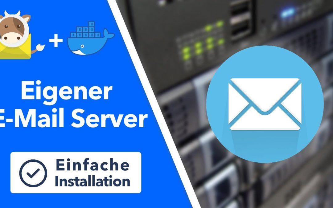 Eigenen E-Mail Server auf Linux installieren – Einsteiger Variante mit Docker und MailCow
