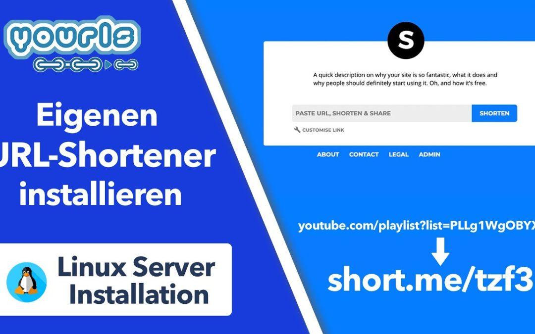 Eigenen URL-Shortener auf Linux Server installieren – YOURLS Schritt-für-Schritt Installation