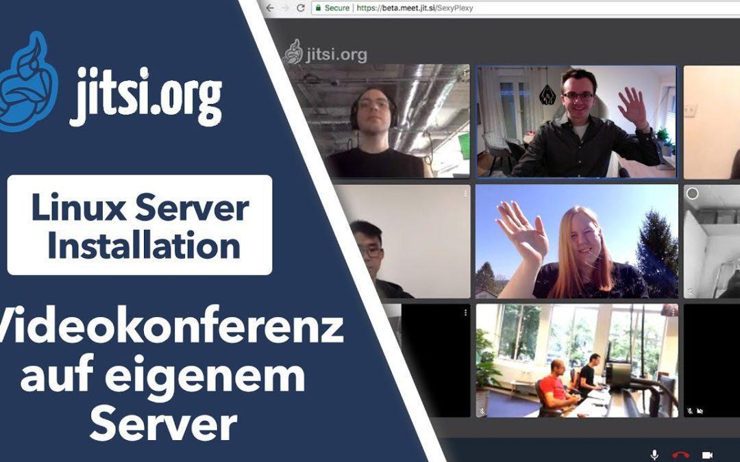 Kostenlose Videokonferenzsoftware auf dem eigenen Server – Jitsi Meet Installation auf Linux Server