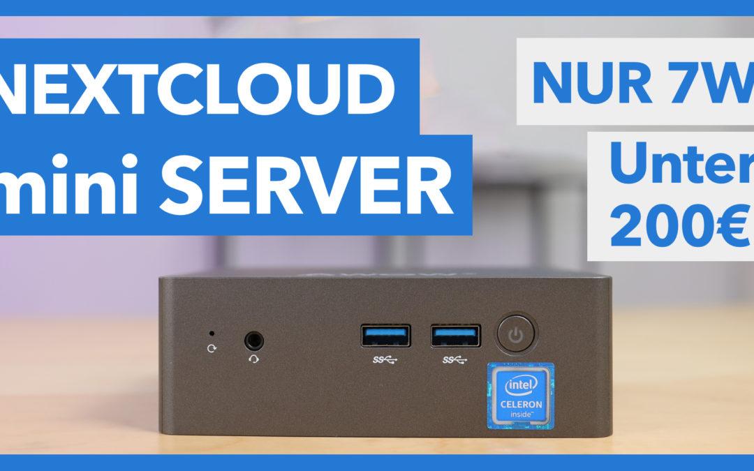 Nextcloud mini Home-Server nur 7W Stromverbrauch unter 200€ – Komplette Installationsanleitung