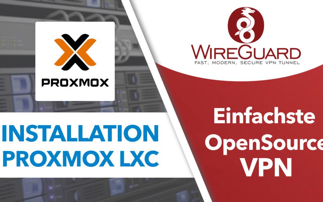 Die EINFACHSTE OpenSource VPN  – WireGuard Installation auf Proxmox LXC